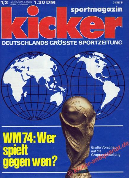 Kicker Sportmagazin Nr. 1, 1.1.1974 bis 7.1.1974