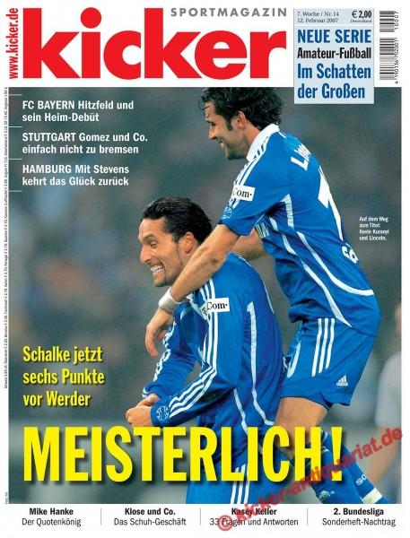 Kicker Sportmagazin Nr. 14, 12.2.2007 bis 18.2.2007