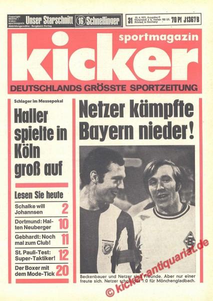Kicker Sportmagazin Nr. 31, 15.4.1971 bis 21.4.1971