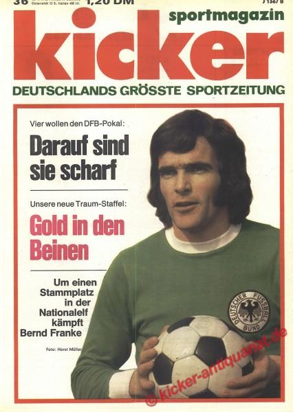 Kicker Sportmagazin Nr. 36, 30.4.1973 bis 6.5.1973