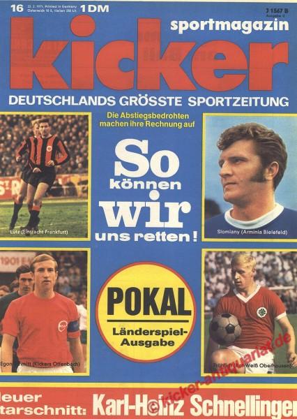 Kicker Sportmagazin Nr. 16, 22.2.1971 bis 28.2.1971