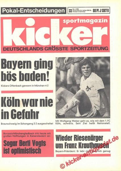 Kicker Sportmagazin Nr. 33, 19.4.1973 bis 25.4.1973
