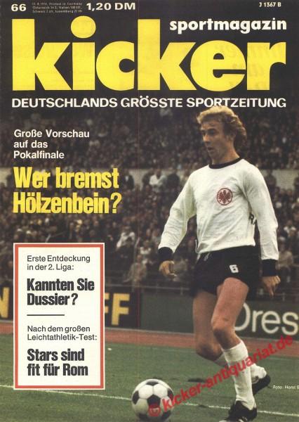 Kicker Sportmagazin Nr. 66, 12.8.1974 bis 18.8.1974
