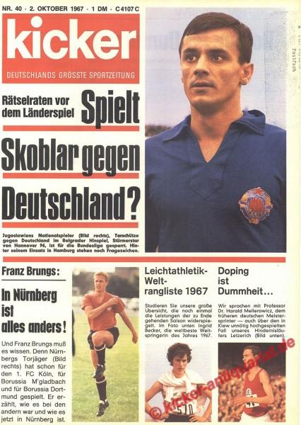 Kicker Sportmagazin Nr. 40, 2.10.1967 bis 8.10.1967