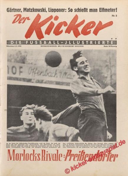 Kicker Nr. 5, 4.2.1952 bis 10.2.1952