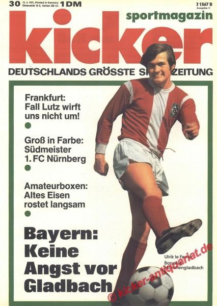Kicker Sportmagazin Nr. 30, 13.4.1971 bis 19.4.1971