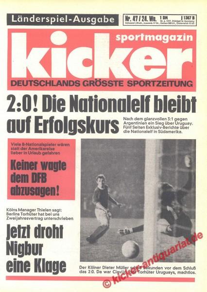 Kicker Sportmagazin Nr. 47, 10.6.1977 bis 16.6.1977