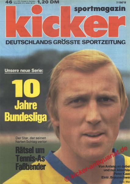 Kicker Sportmagazin Nr. 46, 4.6.1973 bis 10.6.1973