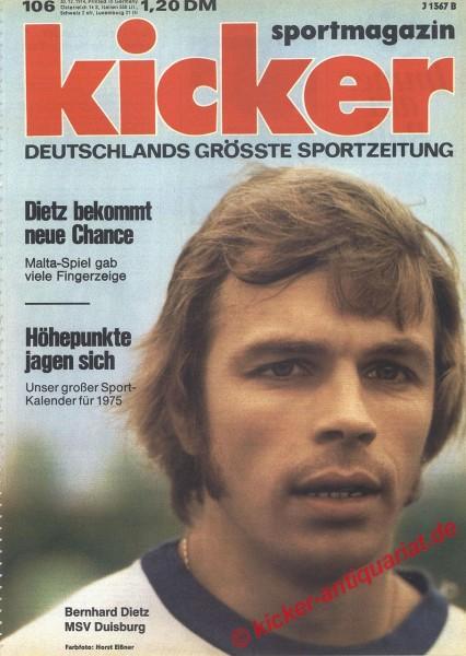 Kicker Sportmagazin Nr. 106, 30.12.1974 bis 5.1.1975