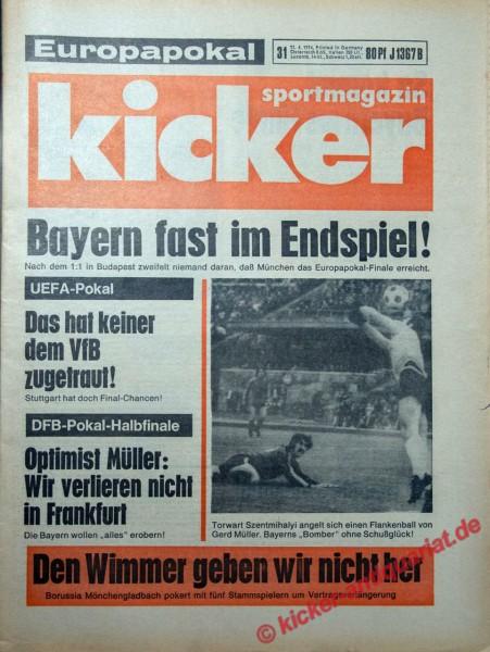 Kicker Sportmagazin Nr. 31, 11.4.1974 bis 17.4.1974