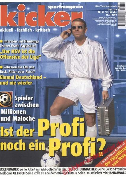 Kicker Sportmagazin Nr. 22, 13.3.2000 bis 19.3.2000