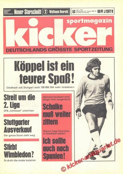 Kicker Sportmagazin Nr. 53, 28.6.1973 bis 4.7.1973